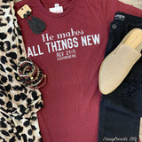 He Makes All Things New Tee
