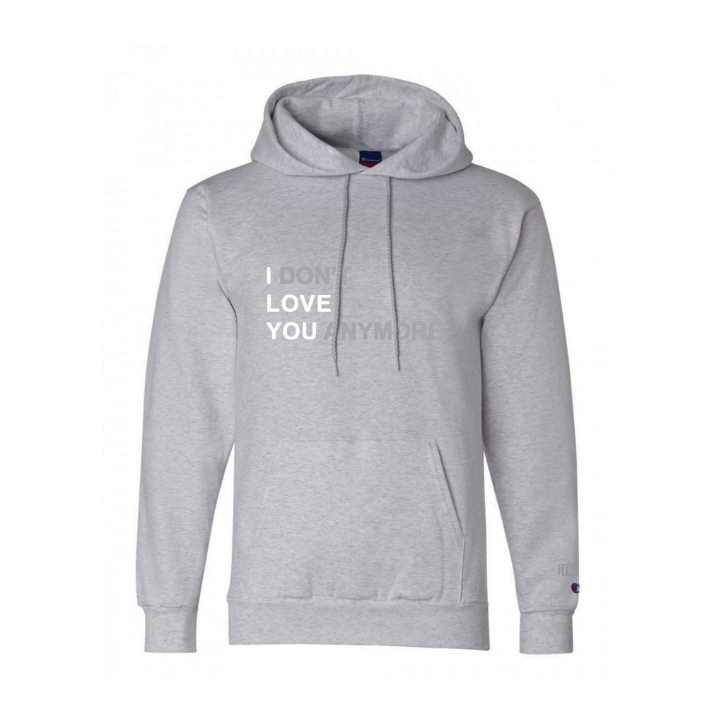 I DON'T LOVE YOU ANYMORE Champion Hoodie (Grey)