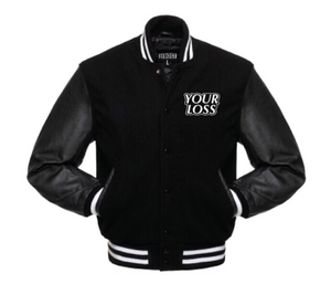 Your Loss Varsity Jacket