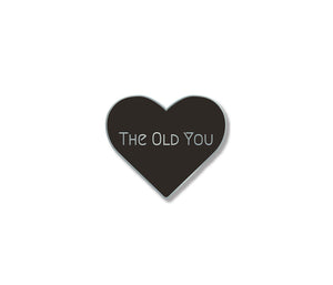 The Old You Pin