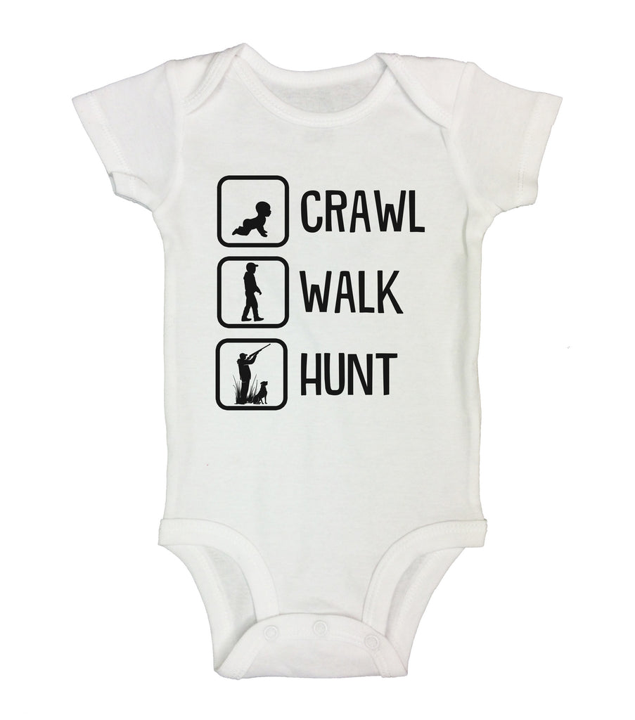 6ad1ab6a1 Crawl Walk Hunt - Funny Kids Onesies and Shirts – Little Royaltee