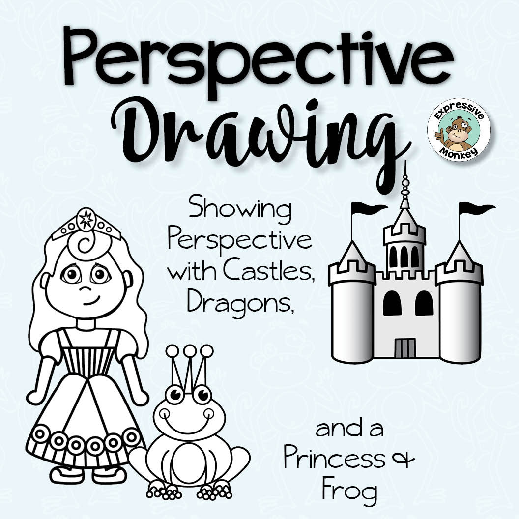 Perspective Drawing: Showing Perspective with Castles, Dragons + a Princess & Frog