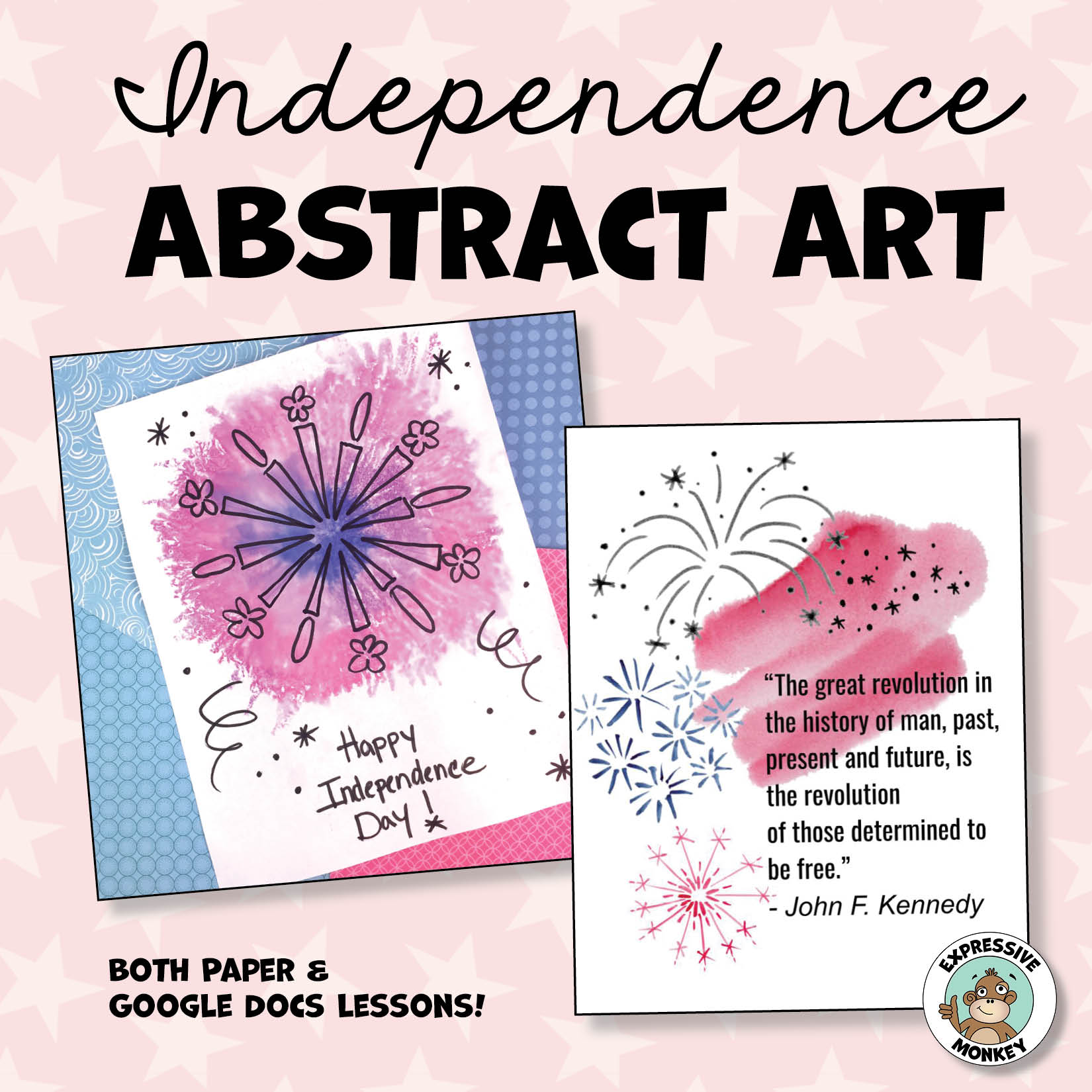Declaration of Independence - Abstract Art Activity