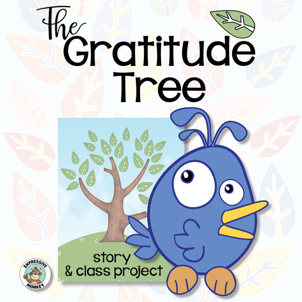 The Gratitude Tree: Story and Class Project