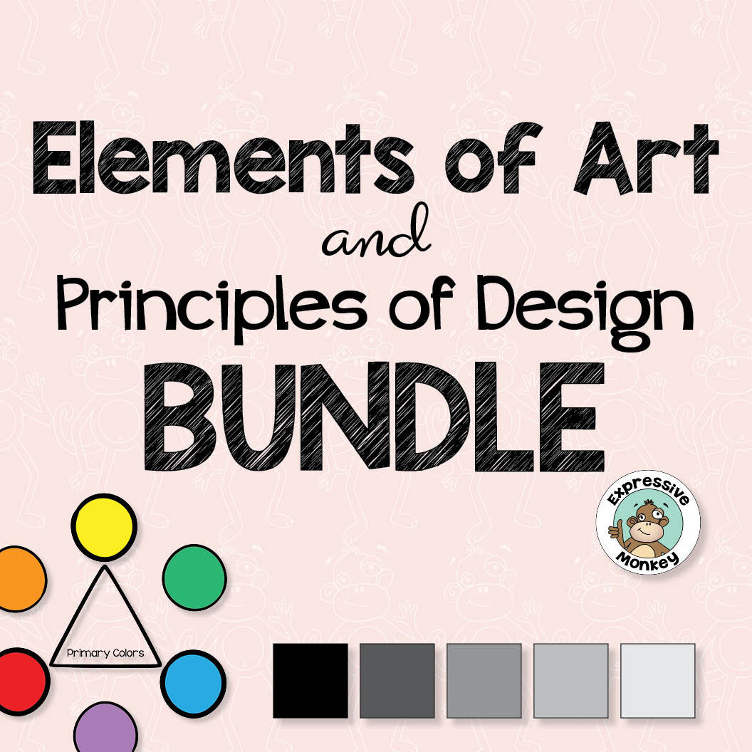 Elements of Art & Principles of Design BUNDLE