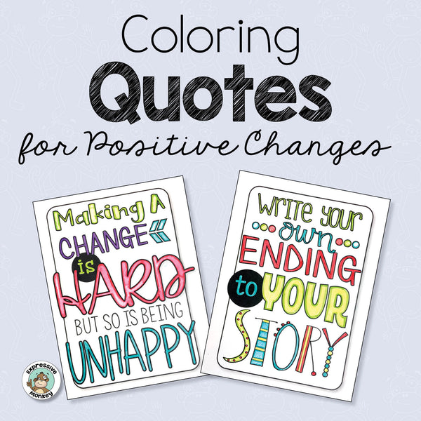 Quotes for Coloring and Positive Changes