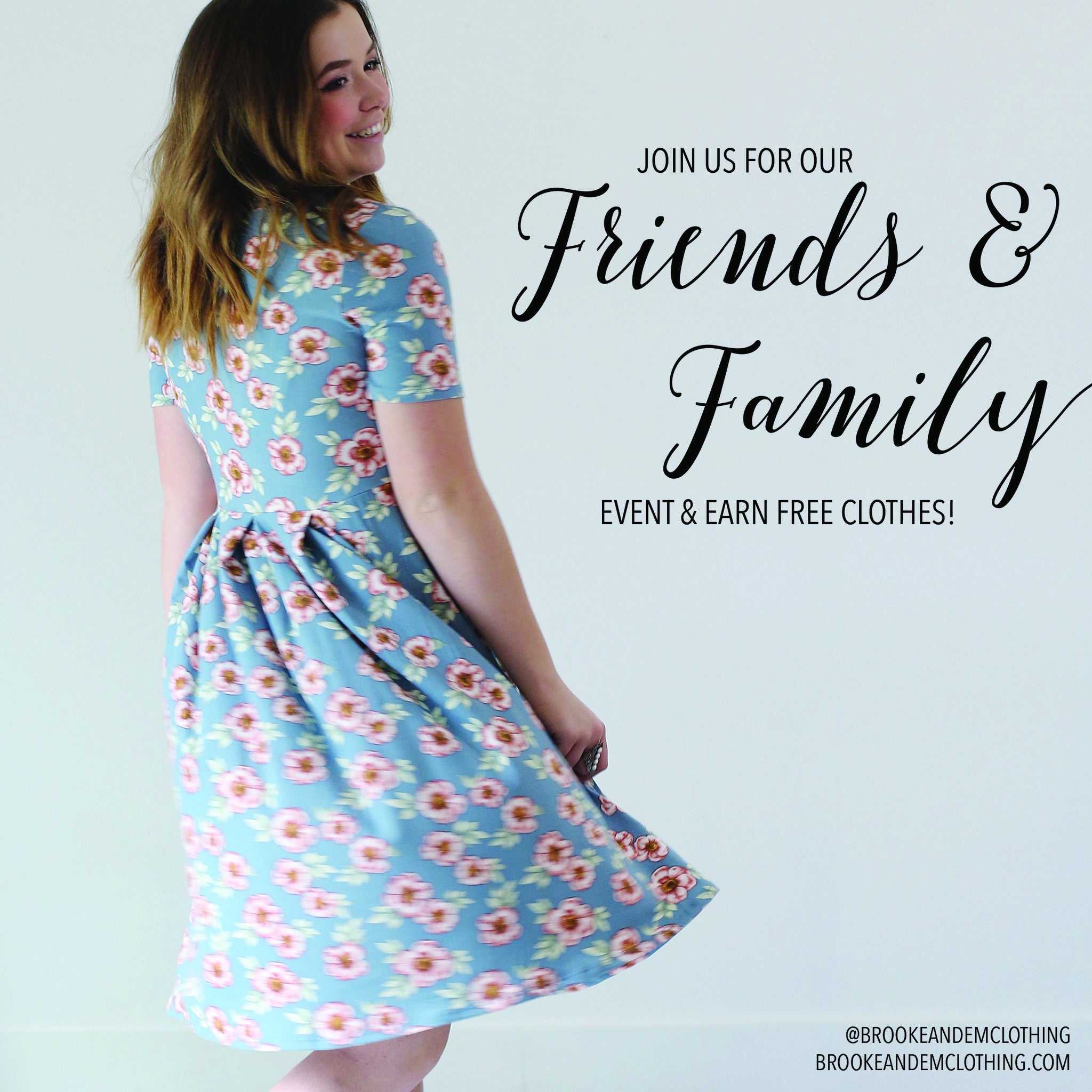 Friends & Family Event!