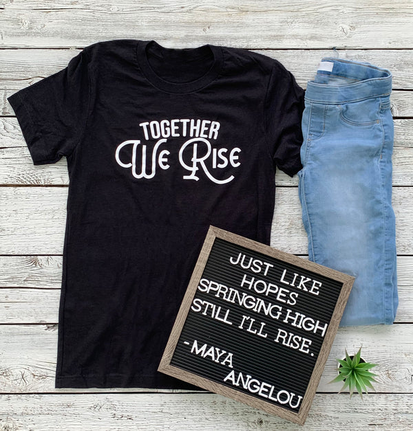 Together We Rise Tee - Black
