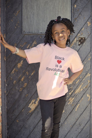 Girl's Black Love is a Revolutionary Act T-Shirt Pink