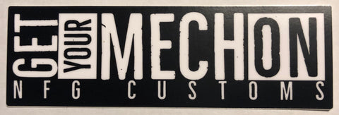 "NFG Customs Get Your Mech On 5"" Sticker"