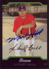 Mickey Hall 2004 Bowman #156 (Autograph)