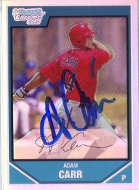 Adam Carr 2007 Bowman Chrome Refractor #'ed to 500 (Autograph)