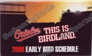 2008 Baltimore Orioles Early Bird Pocket Schedule
