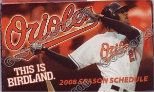 2008 Baltimore Orioles Markakis Pocket Schedule