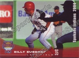 2004 Spokane Indians Billy Susdorf