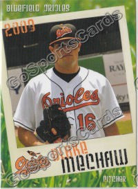 2009 Bluefield Orioles Blake Mechaw