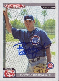 Bobby Brownlie 2004 Topps Total #824 (Autograph)