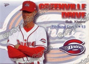 2009 Greenville Drive Bob Kipper