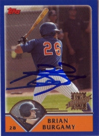 Brian Burgamy 2003 Topps Traded #261 (Autograph)