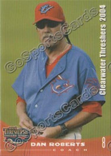 2004 Clearwater Threshers Dan Roberts