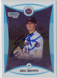 Eric Brown 2008 Bowman Chrome Prospects #39 (Autograph)