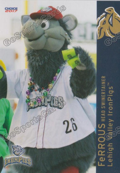 2017 Lehigh Valley IronPigs FeRROUS Mascot
