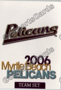 2006 Myrtle Beach Pelicans Header Card