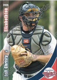 2006 Elizabethton Twins Jeff Christy
