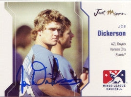 Joe Dickerson 2006 Just Minors Just Autographs #11 (Autograph)