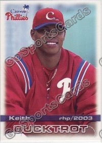 2003 Clearwater Phillies Keith Bucktrot