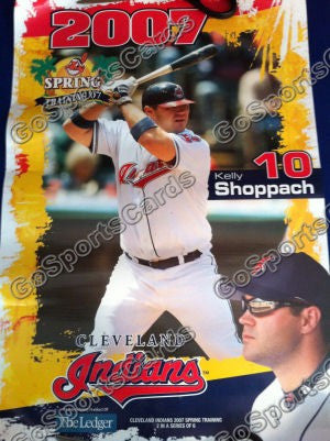 2007 Kelly Shoppach Spring Training SGA Poster