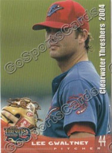 2004 Clearwater Threshers Lee Gwaltney