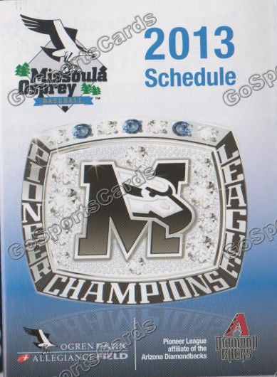 2013 Missoula Osprey Pocket Schedule (2012 Pioneer League Champions)