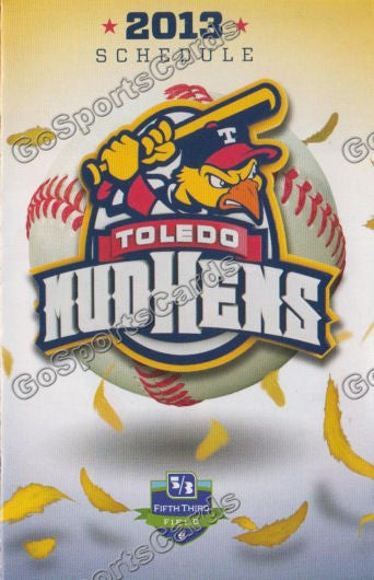 2013 Toledo Mudhens Pocket Schedule