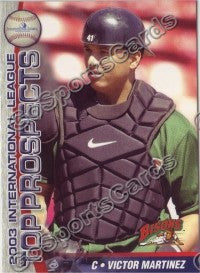 2003 International League Top Prospects Choice Victor Martinez