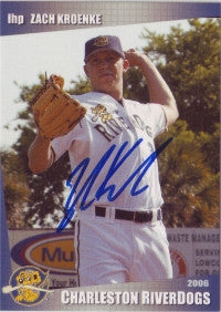 Zach Kroenke 2006 Charleston Riverdogs (Autograph)