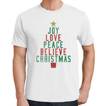 Joy Love Peace Believe Christmas T Shirt