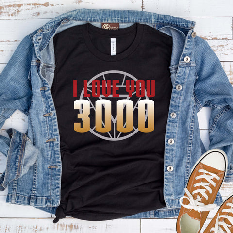 I Love You 3000 T Shirt