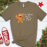 You Want a Piece of Me? T Shirt