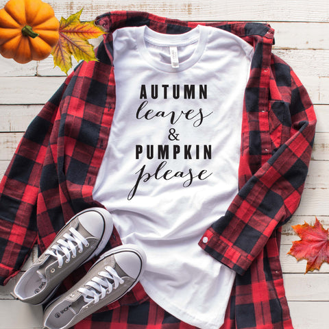Autumn Leaves & Pumpkin Please Fall Halloween T Shirt