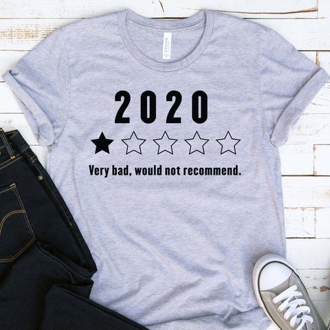 2020 Year Bad Review T Shirt