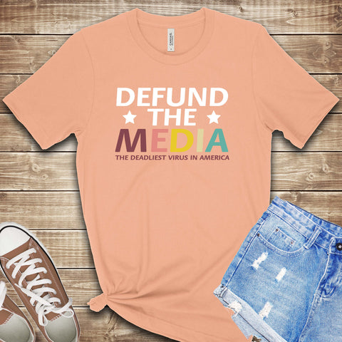 Defund the Media T Shirt