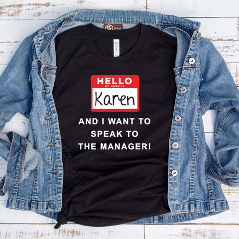 Karen Speak to the Manager Halloween Costume T Shirt