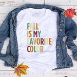Fall is my Favorite Color T Shirt