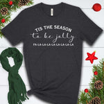 Tis the Season to be Jolly T Shirt