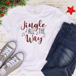 Jingle all the Way T Shirt