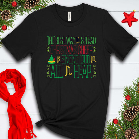 The Best Way to Spread Christmas Cheer is . . . T Shirt
