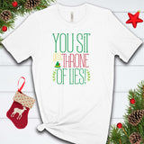 You Sit on a Throne of Lies T Shirt