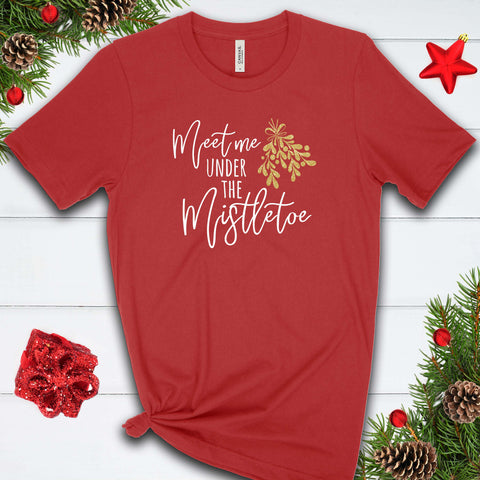 Meet Me Under the Mistletoe T Shirt