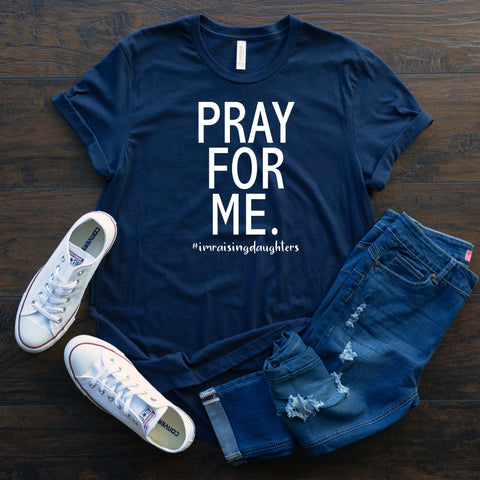 Pray For Me T Shirt